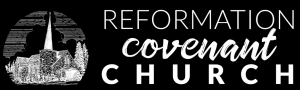 Reformation Covenant Church